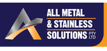 All Metal Stainless Solutions | Commercial, Domestic, Architectural Fabrications